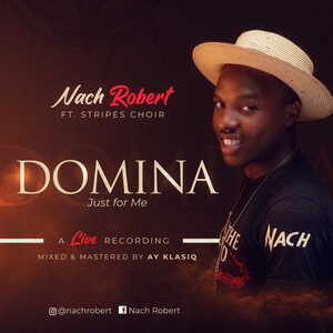 Domina (Just For Me) By Nach Robert