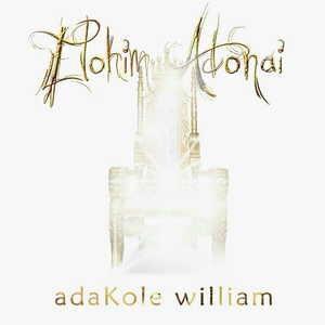 Adakole William - Elohim Adonai [MP3 and Lyrics]