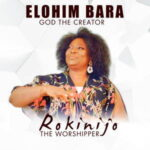 Rokinijo The Worshipper - Elohim Bara (God The Creator) [MP3]