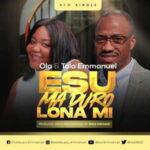 Ola & Tola Emmanuel - Esu Ma Duro Lona Mi [MP3 Download]