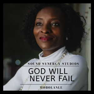 Mobolanle - God will Never Fail [MP3 and Video]
