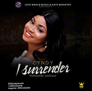 Cyndy Amaefule - I Surrender [MP3, Video and Lyrics]