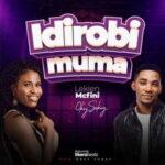 Lekien Mcfini - Idirobimuma Ft. Okey Sokay [MP3 and Lyrics]
