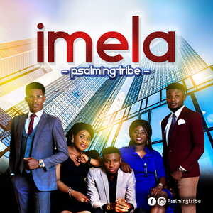Psalming Tribe - Imela [MP3 Download]