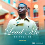 Demilade - Lead Me [MP3, Video and Lyrics]