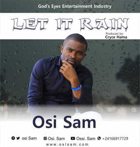 Osi Sam - Let It Rain [MP3 and Lyrics]