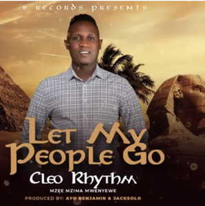 Let My People Go By Cleo Rhythm