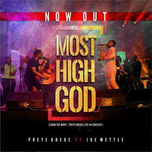 Most High By Preye Odede Ft. Joe Mettle