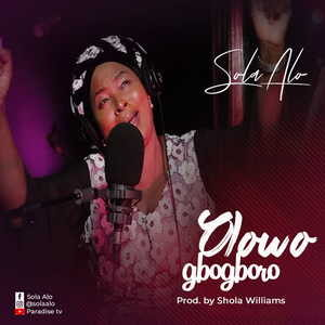 Sola Alo - Olowogbogboro [MP3 and Lyrics]