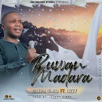 Joseph Gimba - Ruwan Madara Ft. Lizzy [MP3 and Lyrics]