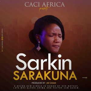 Sarkin Sarakuna By Caci Africa