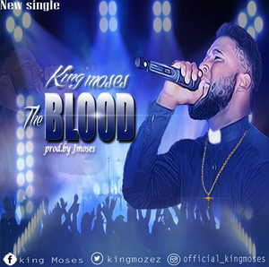 King Moses - The Blood