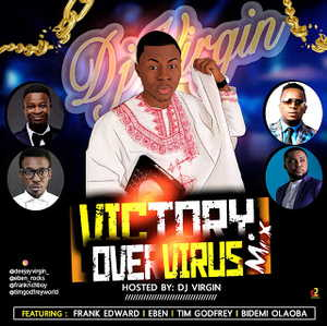 DJ Virgin - Victory Over Virus Mix [MP3 Download]