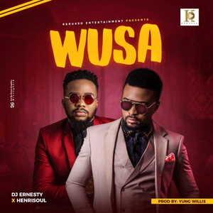 Wusa By Dj Ernesty & Henrisoul