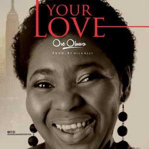 Your Love By Oreoluwa