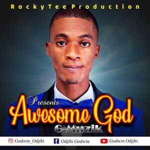 Awesome God By Godwin Odjibi