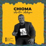 Austin Adigwe - Chioma [MP3 Download]