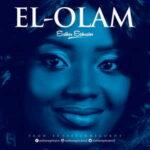 Esther Ephraim - El-Olam [MP3 and Lyrics]