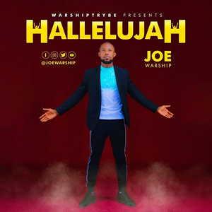 Joe Warship - Hallelujah [MP3 Download]