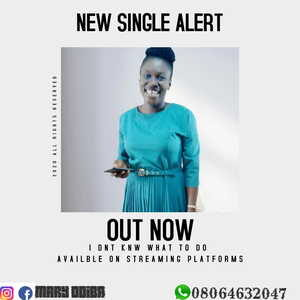 Mary Vincent Odiba - I Don't Know What to To [MP3 Download]