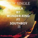 Wunderkind - Imela Ft. South Boy [MP3 Download]