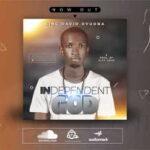 King David Ovuoba - Independent God [MP3, Video and Lyrics]