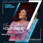 Folake Umosen - Manifest Yourself [MP3 and Lyrics]