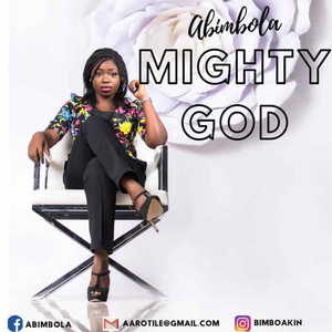 Mighty God By Abimbola