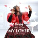 EBerry - My Lover [MP3 and Video]