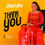 Chiamaka - Thank You [MP3 Download]