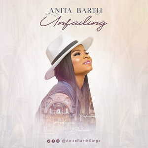 Unfailing By Anita Barth