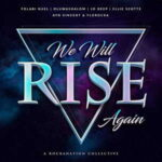 Rockanation Collective - We Will Rise Again [MP3, Video and Lyrics]