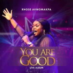 Rhose Avwomakpa - Mighty God [MP3, Video and Lyrics]