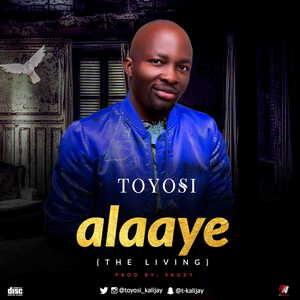 Toyosi - Alaaye [MP3 Download]