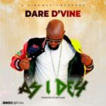 Dare D'vine - As I Dey [MP3 and Video]