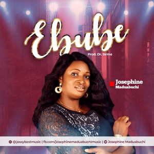 Ebube By Josephine Maduabuchi