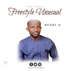 Henry O - Freestyle Unusual [MP3 Download]