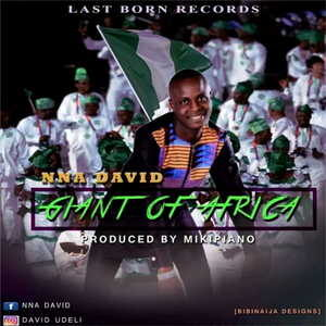Nna David - Giant Of Africa [MP3 Download]