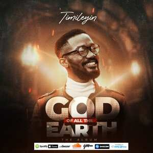 Timileyin - God Of All The Earth [Album Download]