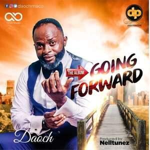 Daoch Maco - Going Forward [MP3, Video and Lyrics]