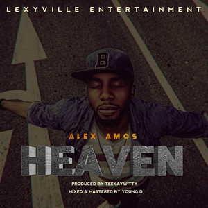 Alex Amos - Heaven [MP3 and Lyrics]