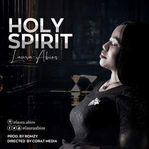 Download Holy Spirit By Laura Abios