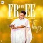 TKeyz - I Am Free [MP3 and Video]