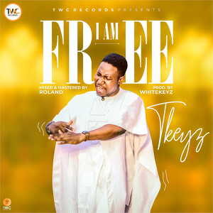 TKeyz - I Am Free [MP3 and Video]