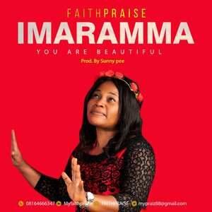 Imaramma By FaithPraise