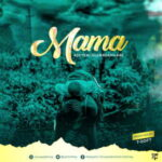 Adeyemi Oluwadamilare - Mama [MP3 and Lyrics]