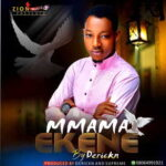Derickn - Mmama Ekene [MP3 and Lyrics]