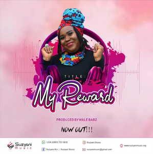 Suzyani - My Reward [MP3 and Lyrics]