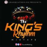 Sounds4TheKing - The King's Rhythm [Mixtape]