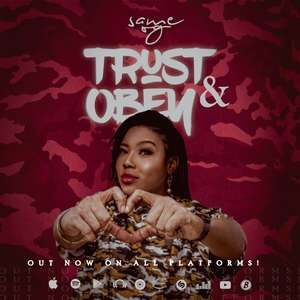 Same OG - Trust and Obey [MP3 and Lyrics]